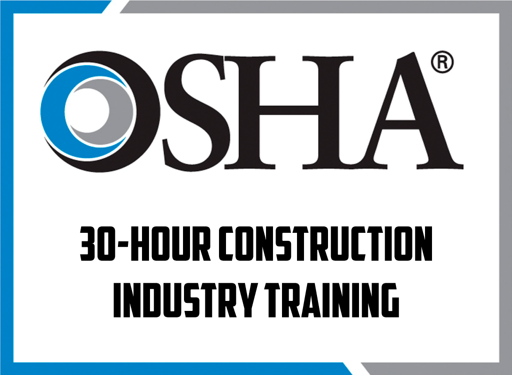 OSHA 30-Hour Construction Training